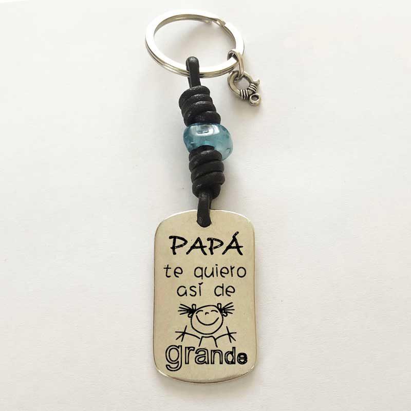 Llavero personalizado : Papá te Quiero así de GRANDE