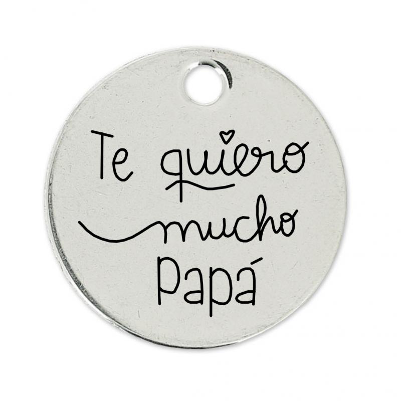 Te quiero mucho papá