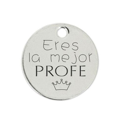 Medalla Personalizada de 22 mm Eres la Mejor Profe
