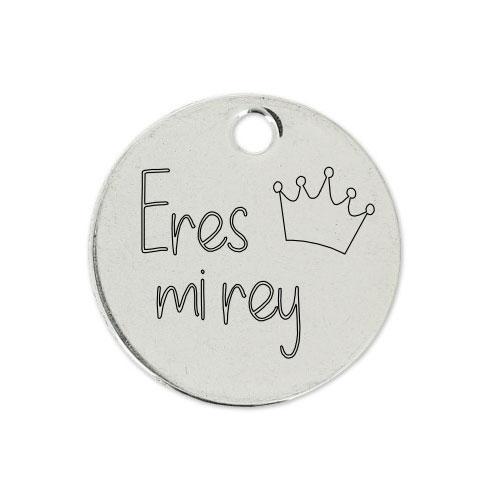 Medalla Personalizada de 22 mm Eres mi Rey